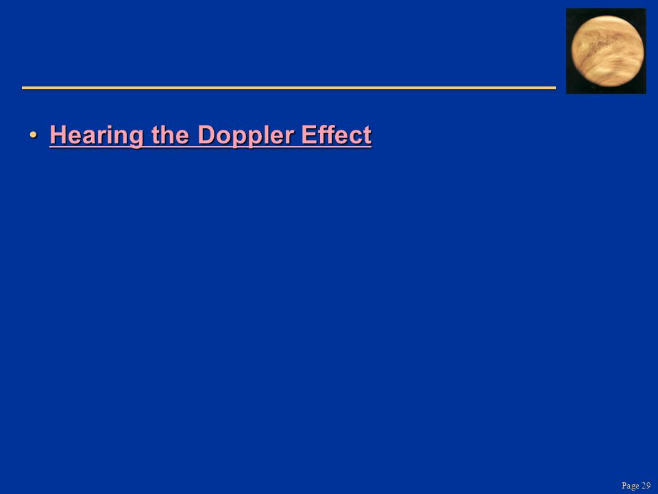 Page 29 Hearing the Doppler EffectHearing the Doppler EffectHearing the Doppler EffectHearing the Doppler Effect