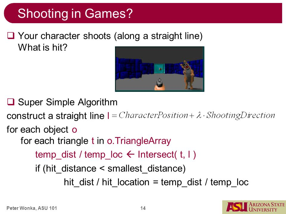 Peter Wonka, ASU 101 14 Shooting in Games.