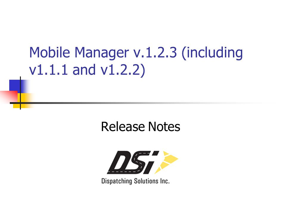 Mobile Manager v.1.2.3 (including v1.1.1 and v1.2.2) Release Notes