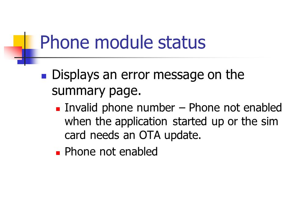 Phone module status Displays an error message on the summary page.