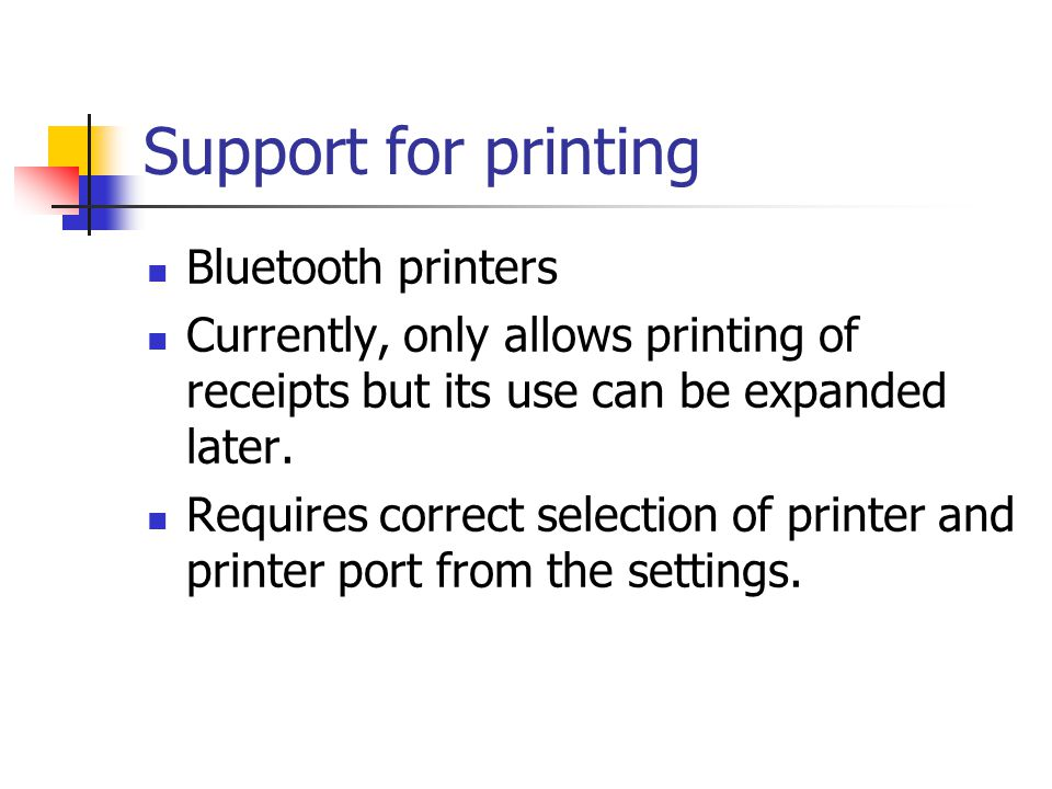 Support for printing Bluetooth printers Currently, only allows printing of receipts but its use can be expanded later.