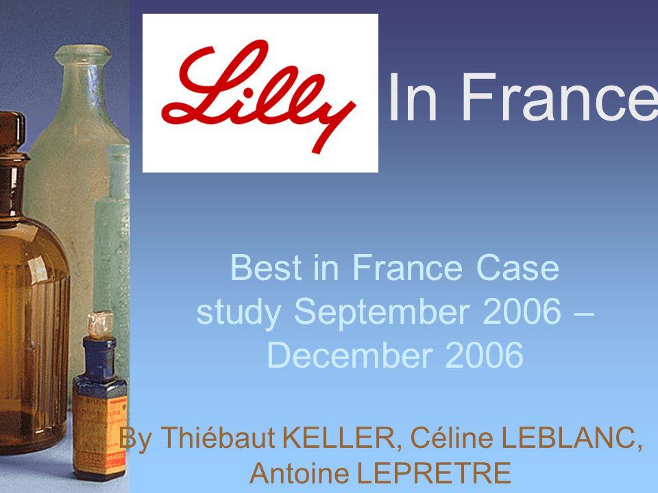 In France By Thiébaut KELLER, Céline LEBLANC, Antoine LEPRETRE Best in France Case study September 2006 – December 2006