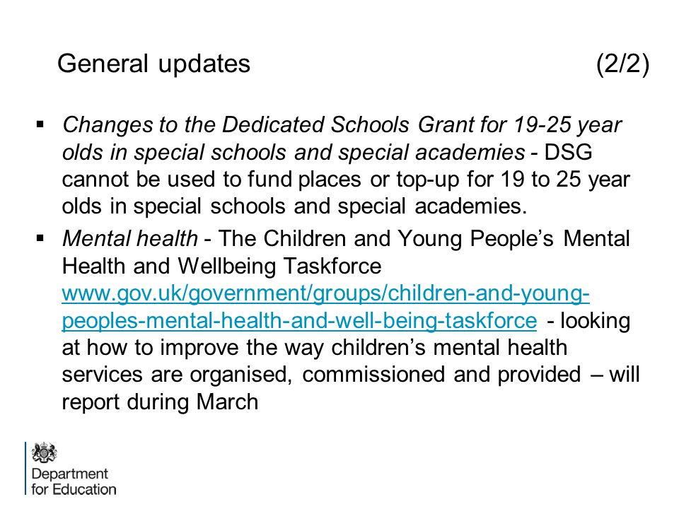  Changes to the Dedicated Schools Grant for 19-25 year olds in special schools and special academies - DSG cannot be used to fund places or top-up fo