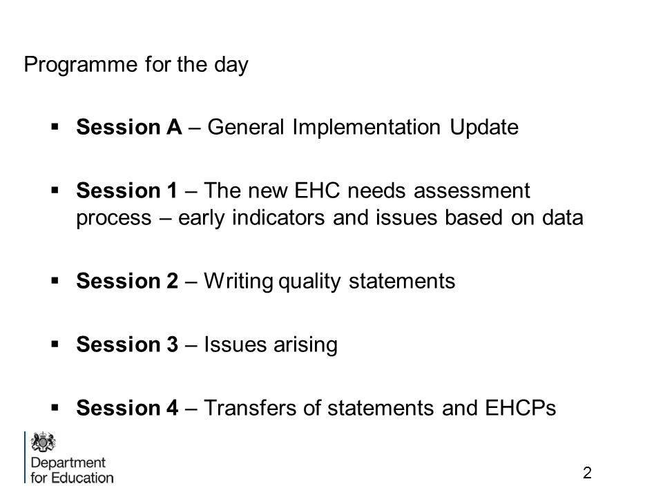 Session 1 – The new EHC needs assessment system – the Y&H position 6 months on 13