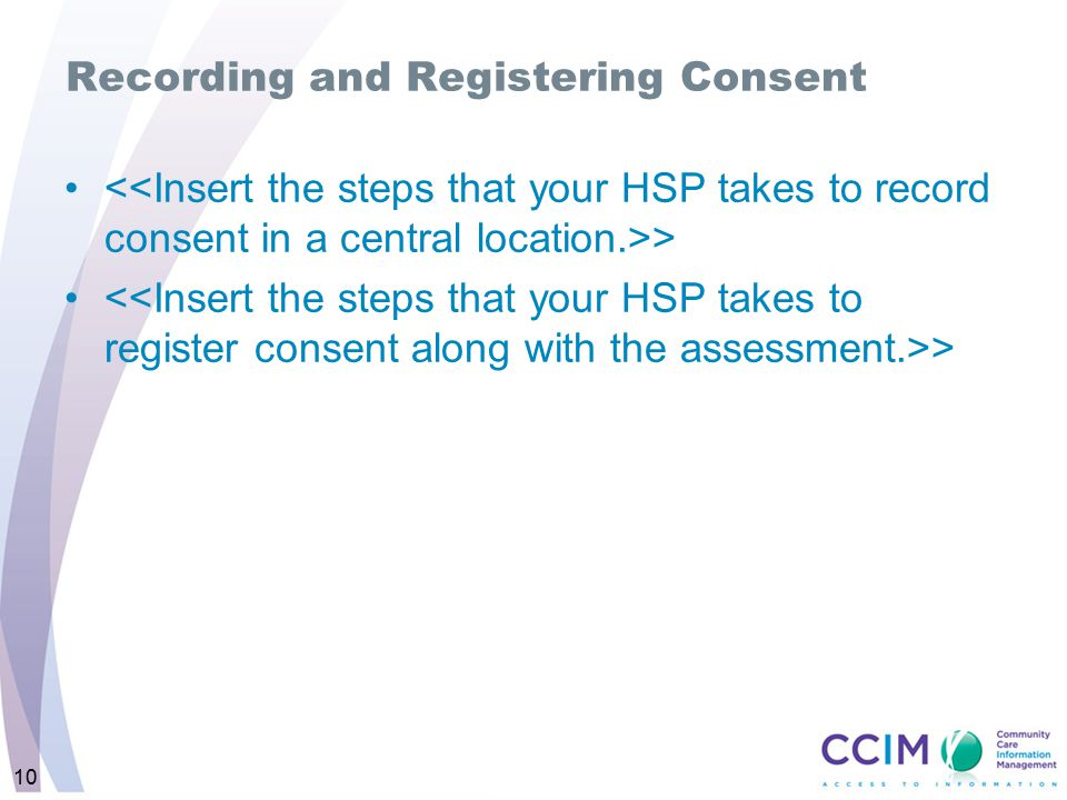 10 Recording and Registering Consent >