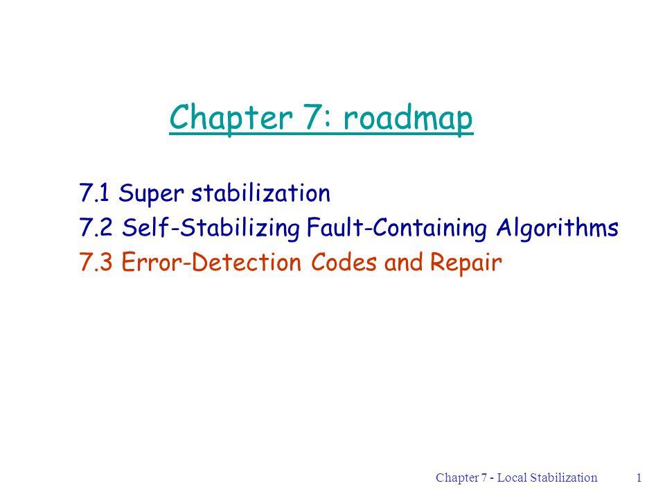 Chapter 7 - Local Stabilization12 V1V1 V 1 [0] : View of V1 Now.