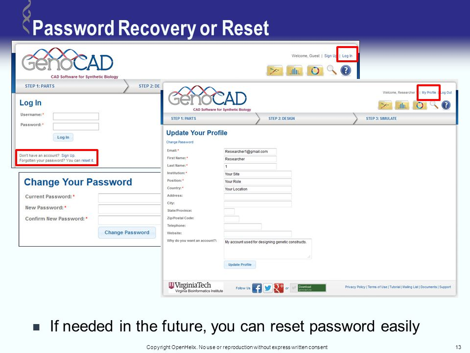 Password Recovery or Reset If needed in the future, you can reset password easily Copyright OpenHelix. No use or reproduction without express written