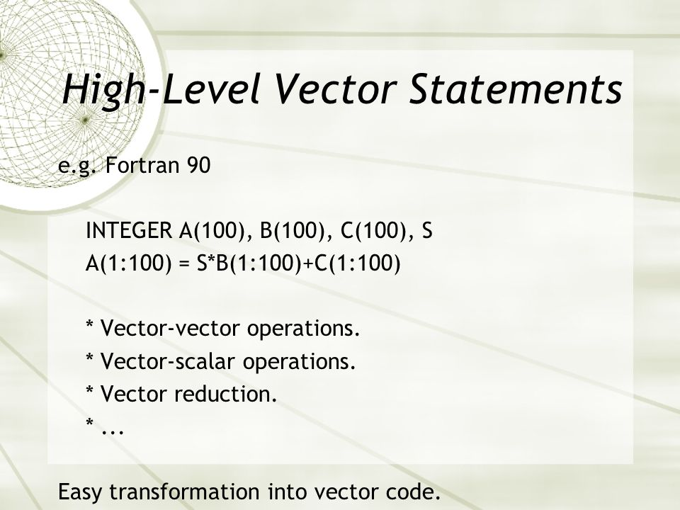 High-Level Vector Statements e.g.