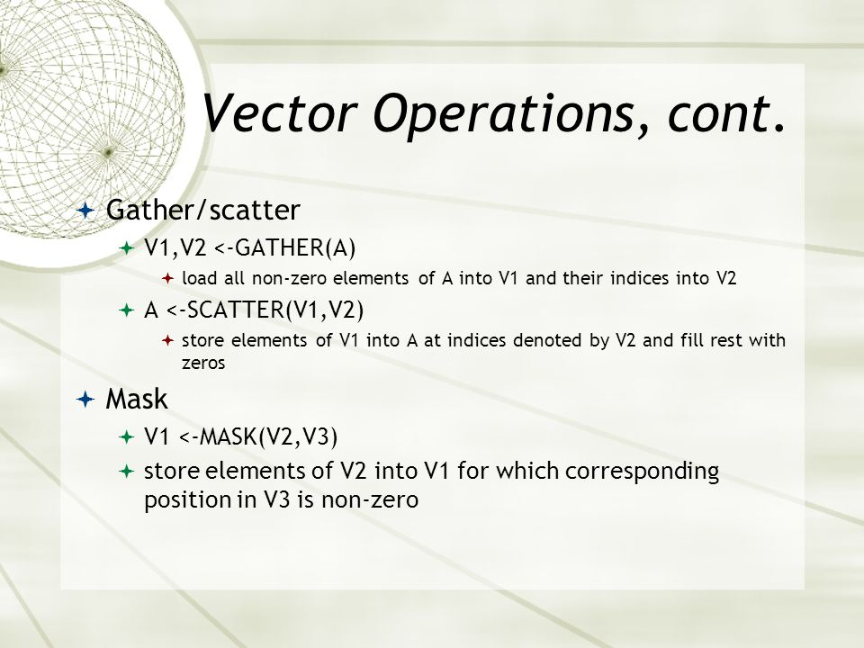 Vector Operations, cont.