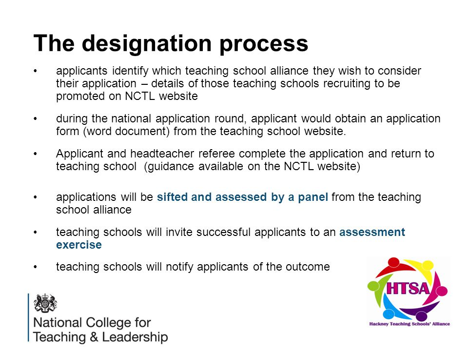The designation process applicants identify which teaching school alliance they wish to consider their application – details of those teaching schools