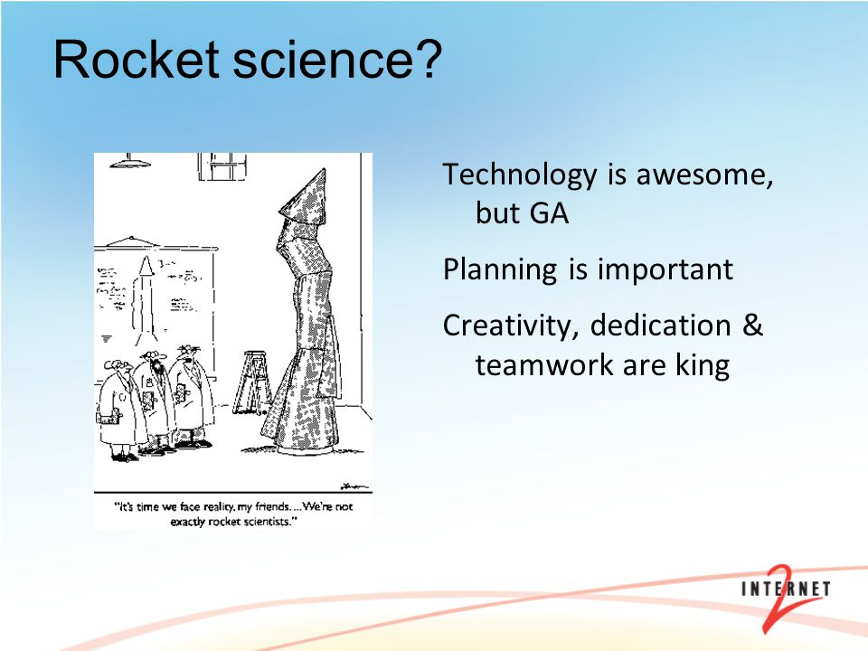 Rocket science.