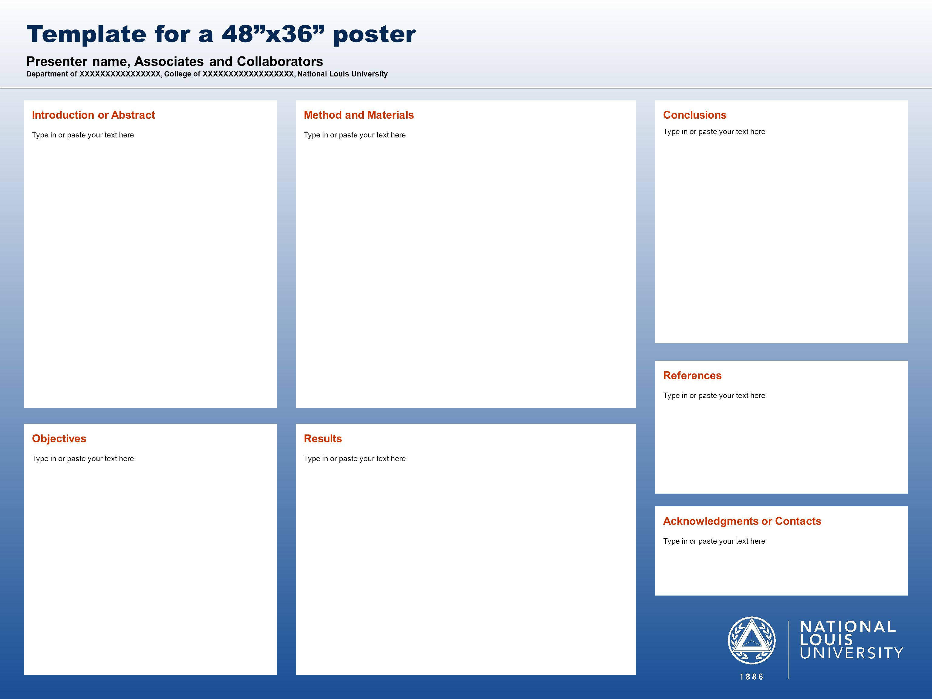(THIS SIDEBAR DOES NOT PRINT) NLU DESIGN GUIDE This PowerPoint 2011 template produces a 48 x36 presentation poster.