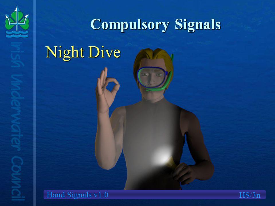 Hand Signals v1.0 Compulsory Signals Night Dive HS/3n