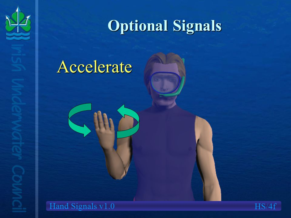 Hand Signals v1.0 Optional Signals HS/4f Accelerate