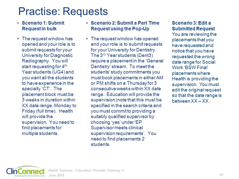 Practise: Requests Scenario 1: Submit Request in bulk The request window has opened and your role is to submit requests for your University for Diagnostic Radiography.