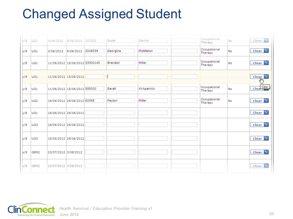 Changed Assigned Student June 2012 69 Health Services / Education Provider Training v1
