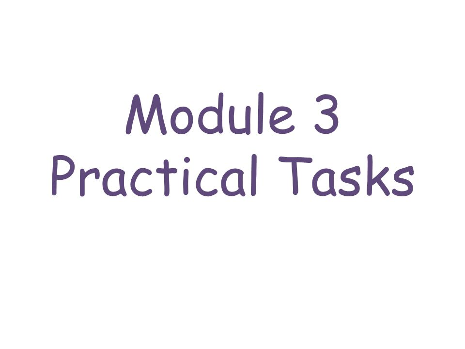 Module 3 Practical Tasks