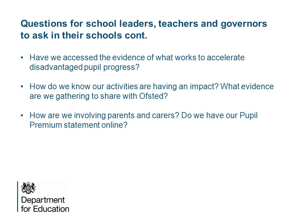 Questions for school leaders, teachers and governors to ask in their schools cont.