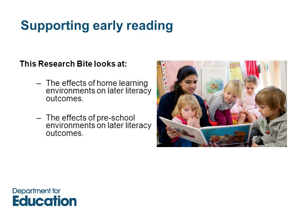 This Research Bite looks at: –The effects of home learning environments on later literacy outcomes.