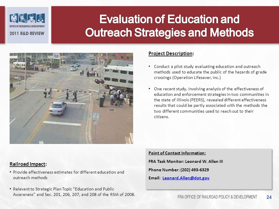 """24 Railroad Impact: Provide effectiveness estimates for different education and outreach methods Relevant to Strategic Plan Topic """"Education and Publi"""