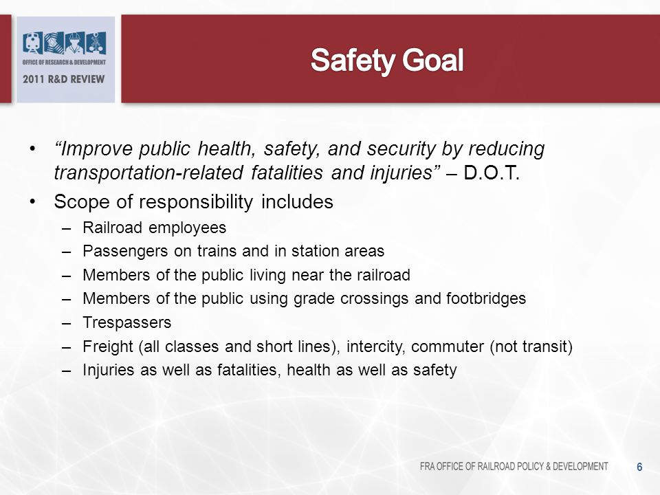 Reportable train accidents 7 Source: FRA Safety Database