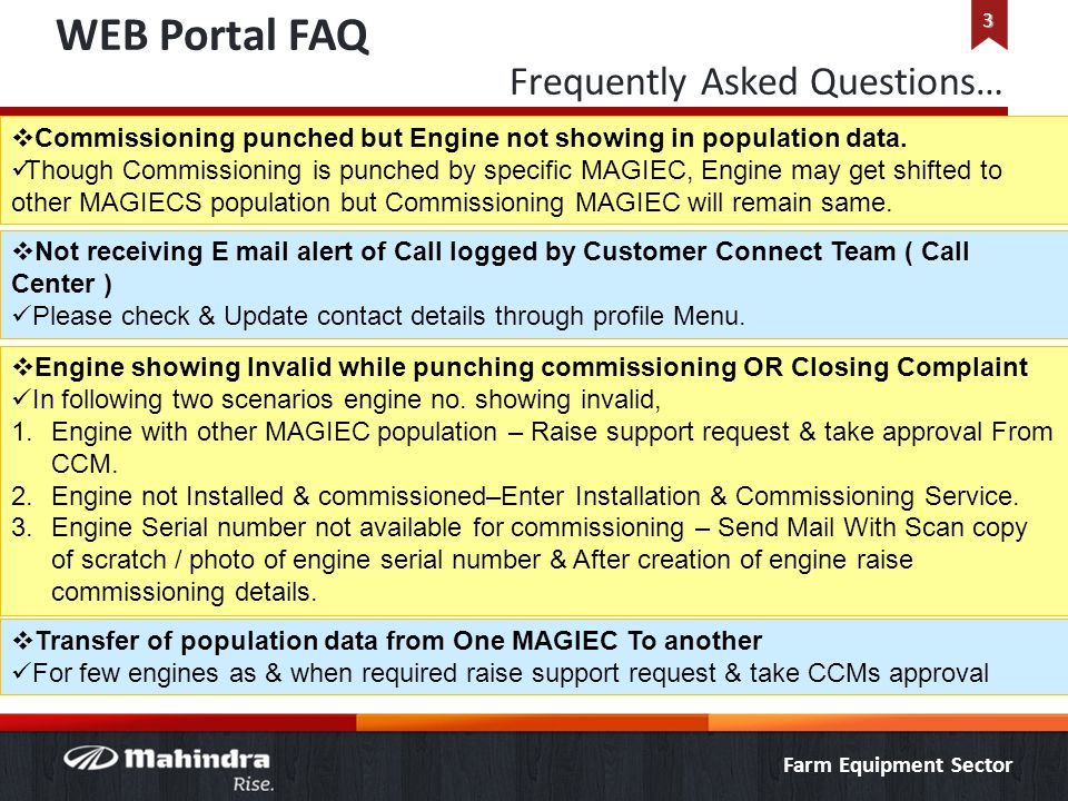 Farm Equipment Sector WEB Portal FAQ 3 Frequently Asked Questions…  Commissioning punched but Engine not showing in population data. Though Commissio