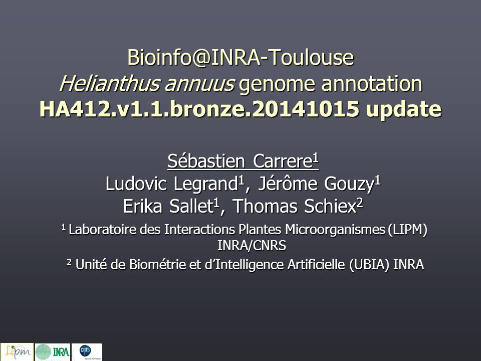 ► Genome annotation  The EuGene gene finder  Sunflower bronze annotation pipeline  Annotation summary ► Web tools  Genome Browser  Annotation Browser  Sequence-based tools Summary January 2015 – Sebastien.Carrere@toulouse.inra.fr