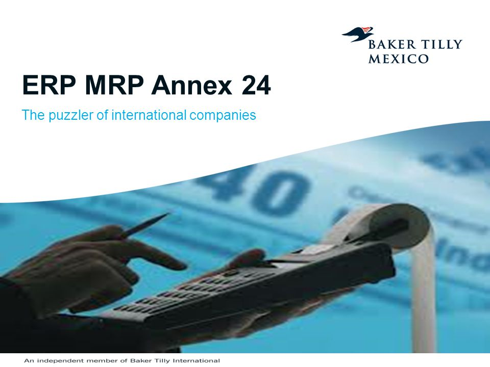 ERP MRP Annex 24 The puzzler of international companies