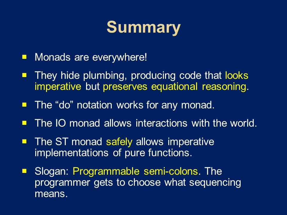  Monads are everywhere.