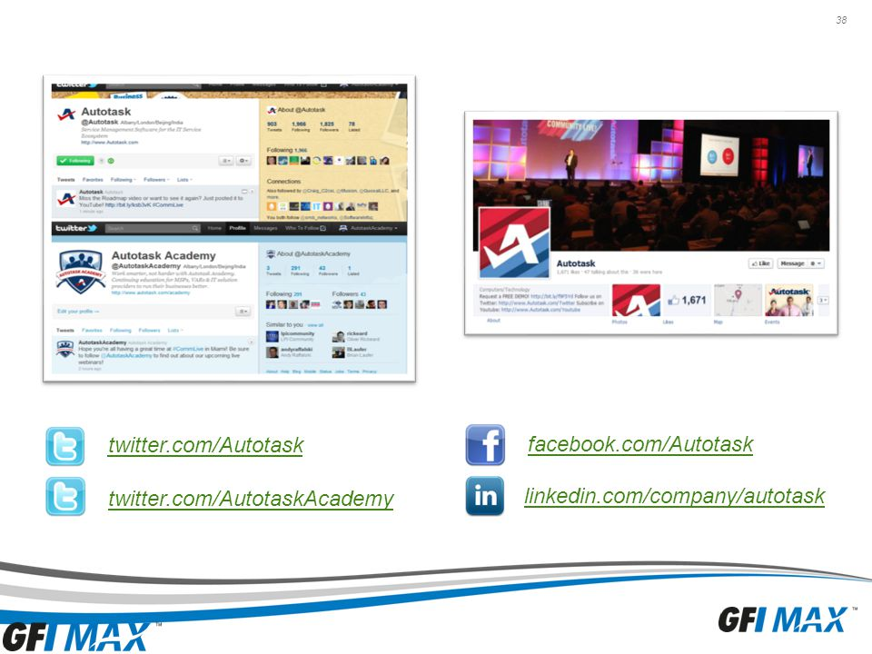 38 facebook.com/Autotask twitter.com/Autotask twitter.com/AutotaskAcademy linkedin.com/company/autotask