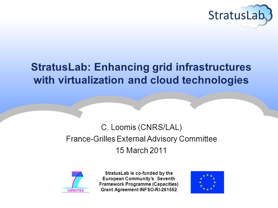 2 Contents StratusLab Project  Facts  Principles Cloud Distribution  Integration of cloud technologies with EGI  Public, preview releases  Architecture for version 1.0 Expectations from French Institutes Conclusions