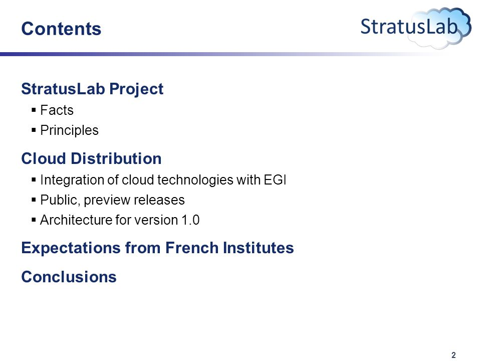 13 Conclusions StratusLab  Small project (3 M€, 20 people)  integration of existing services  StratusLab v0.2 available, v0.3 end of February  Reference infrastructure available (and open to public)  Support: support@stratuslab.eusupport@stratuslab.eu Expect Strong French Participation  Partners LAL and IBCP to adopt quickly  Expect other Quattor-managed grid sites to follow soon after  Interest at some sites in running public and/or private clouds independent of grid services  Would like to see France-Grille also offer cloud-based services