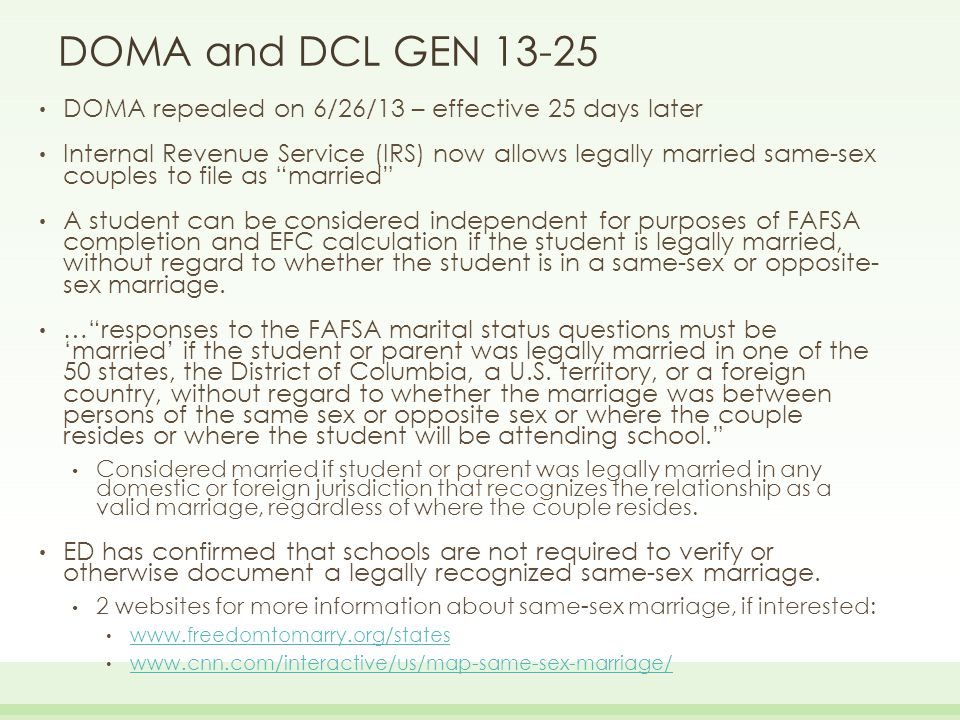 Impact of DCL GEN-13-12 and Defense of Marriage Act (DOMA) Dependent Student's Parents' Household Comprised of: Data from 1 or 2 Parents Collected.