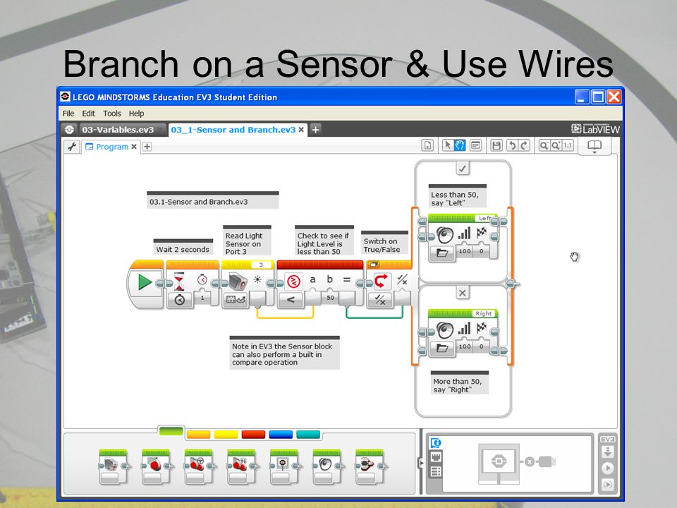 Branch on a Sensor & Use Wires