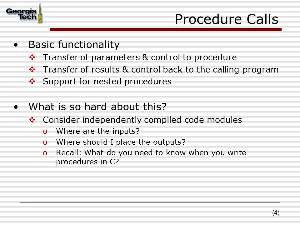 (15) Non-Leaf Procedure Example C code: int fact (int n) { if (n < 1) return f; else return n * fact(n - 1); }  Argument n in $a0  Result in $v0