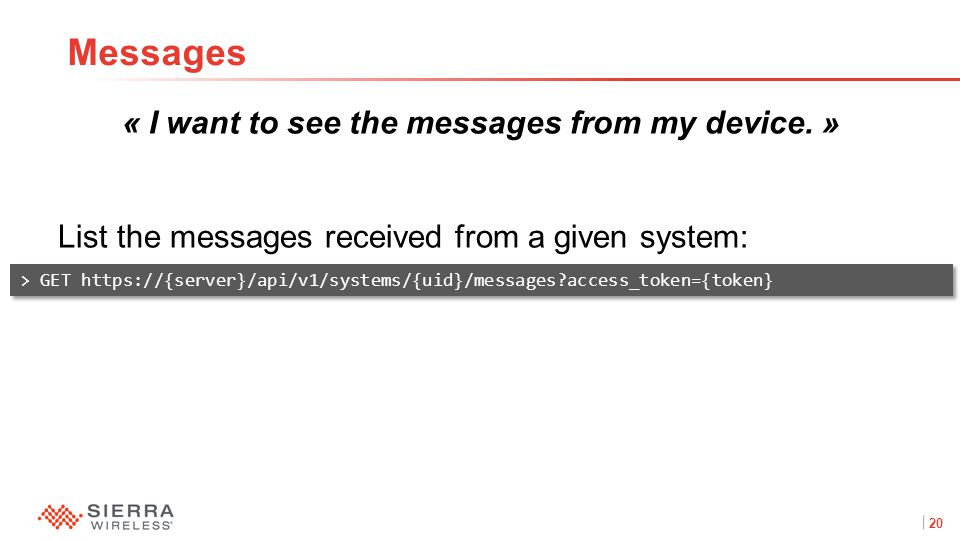 20Proprietary and Confidential « I want to see the messages from my device.