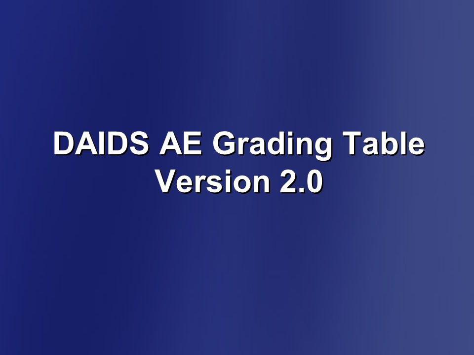 DAIDS AE Grading Table Version 2.0