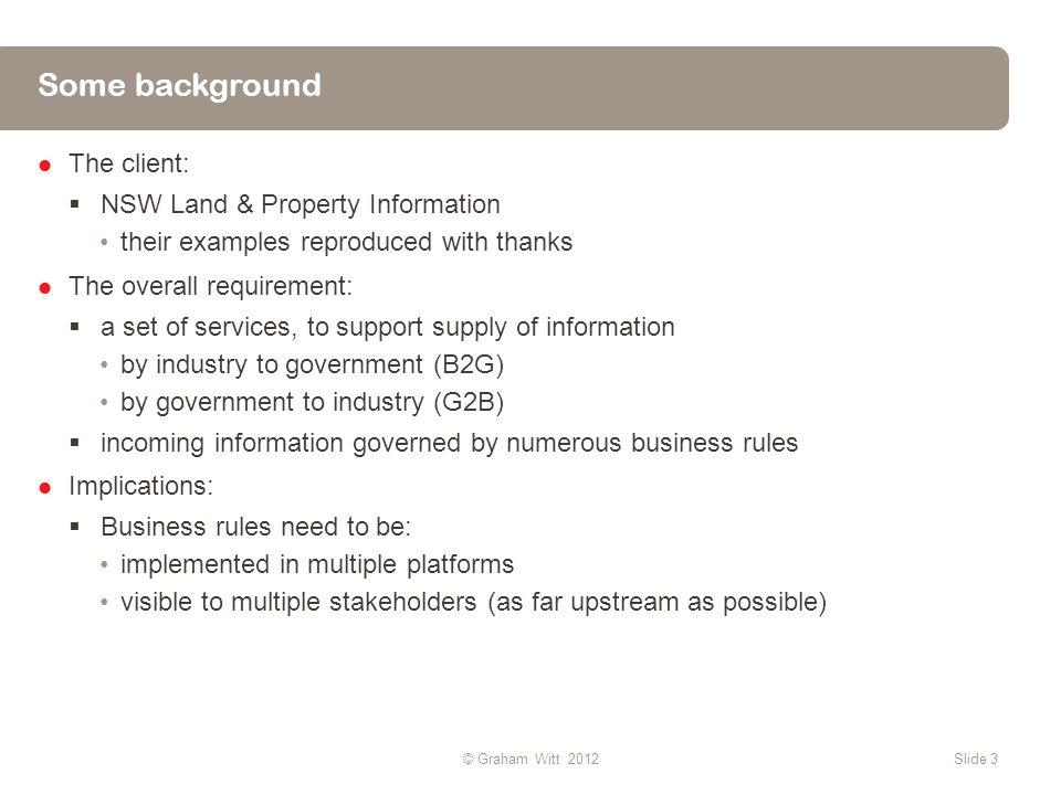 Service Use Cases – 1 Slide 14© Graham Witt 2012