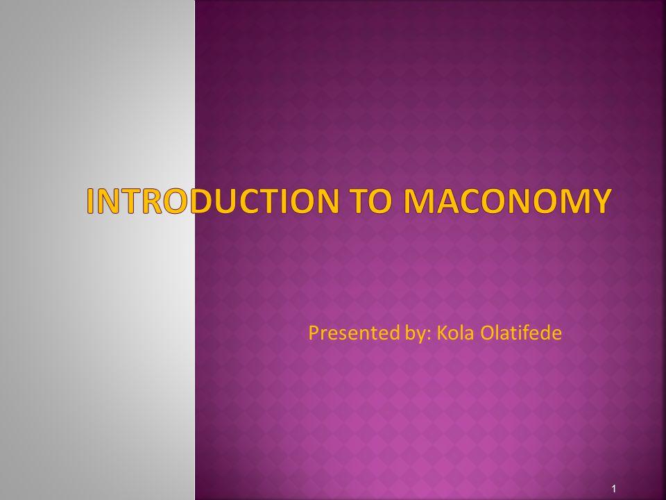 Presented by: Kola Olatifede 1