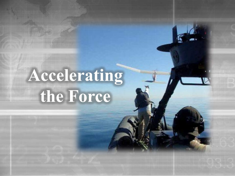 Faster More Precise Lower Collateral Damage Less Bureaucracy More Supportable Easier to Train/Use Greater Reuse More Adaptable More Interoperable Faster Decision Making Global Access Partner Nation Transferable Combat Evaluations
