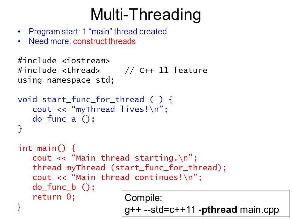 "Multi-Threading Program start: 1 ""main"" thread created Need more: construct threads #include #include // C++ 11 feature using namespace std; void star"