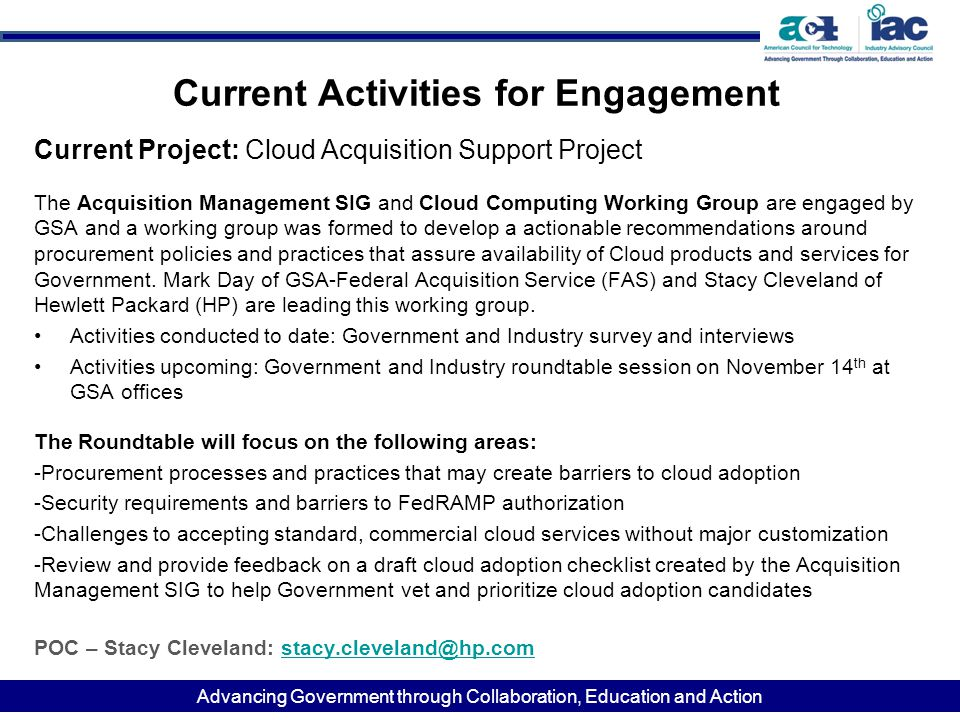 Advancing Government through Collaboration, Education and Action Current Activities for Engagement Current Project: Cloud Acquisition Support Project