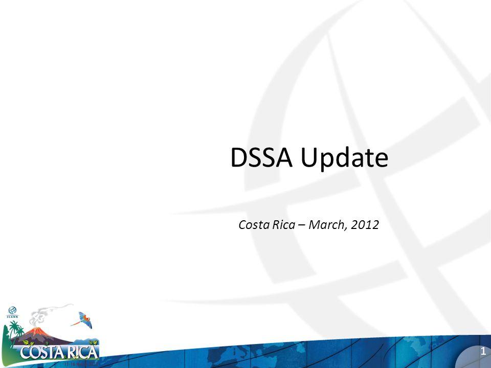 DSSA Update Costa Rica – March, 2012 1