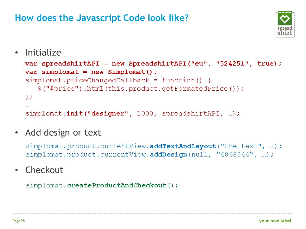 Initialize Add design or text Checkout How does the Javascript Code look like.