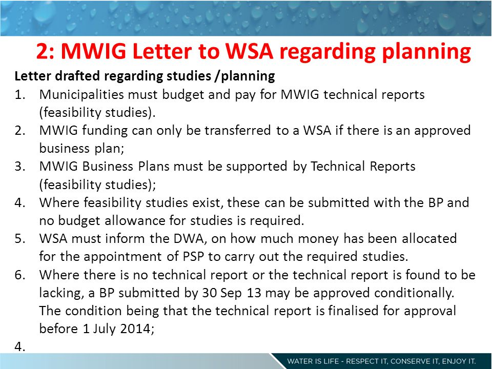 2: MWIG Letter to WSA regarding planning Letter drafted regarding studies /planning 1.Municipalities must budget and pay for MWIG technical reports (feasibility studies).