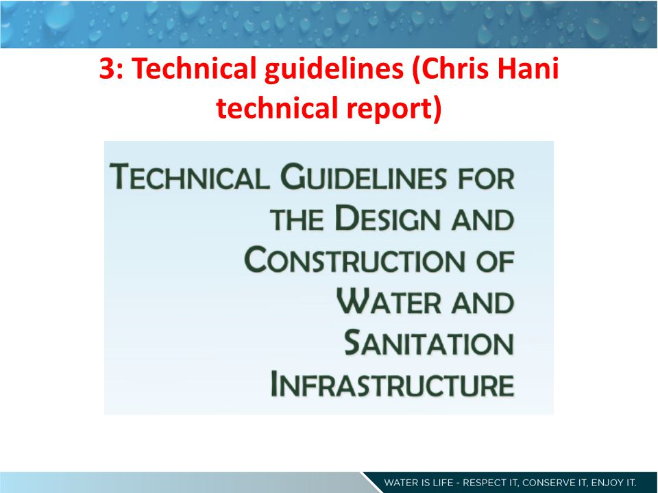3: Technical guidelines (Chris Hani technical report)