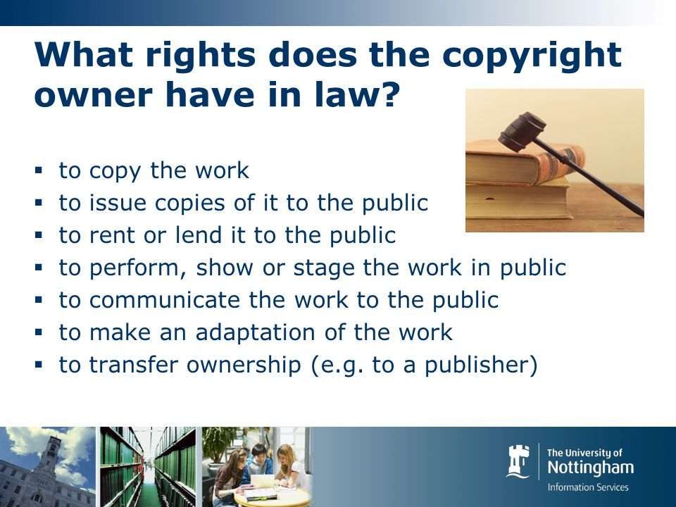 What rights does the copyright owner have in law.