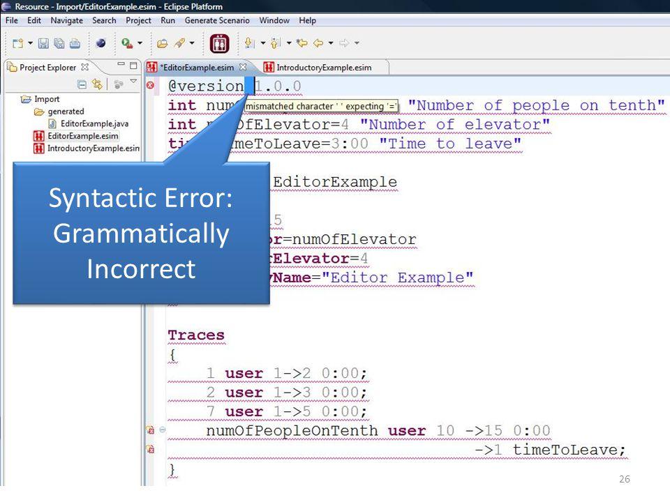 Syntactic Error: Grammatically Incorrect 26