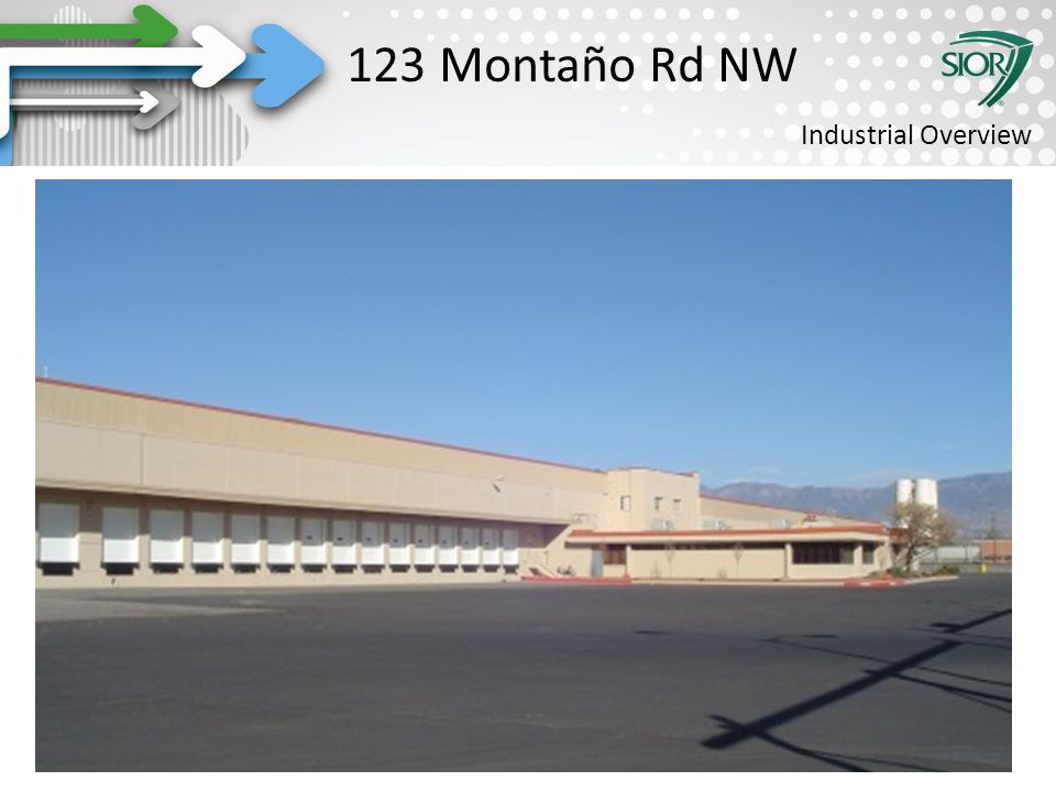 Society of Industrial and Office REALTORS® 123 Montaño Rd NW Industrial Overview