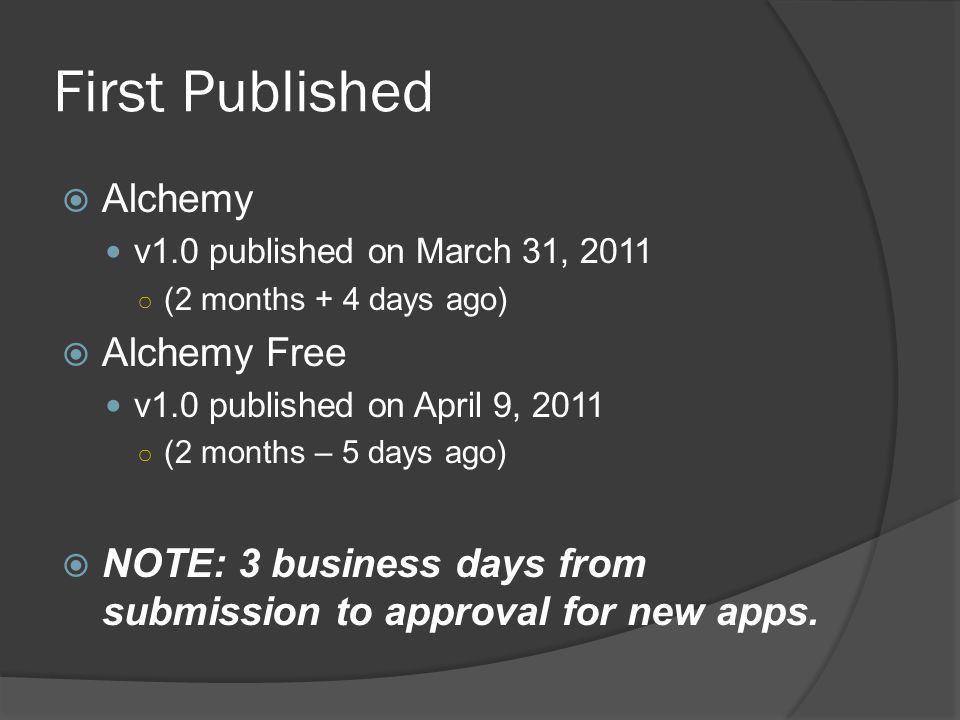 Downloads – May 29  Alchemy Trial Downloads:3,368 Paid Downloads:2,492  Alchemy Free Downloads:38,796